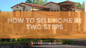 how to sell home in two steps